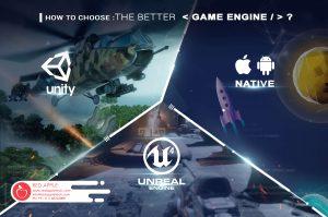 Lựa chọn engine phù hợp sẽ cho sản phẩm thực tế ảo tốt nhất